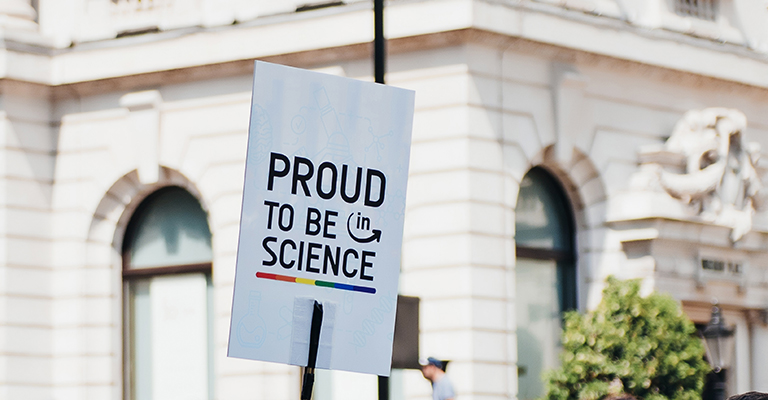 Sign reading 'proud to be in science'
